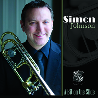 CD recording 'A Bit on the Slide' Simon Johnson