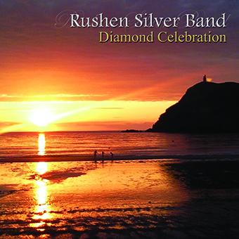CD front cover 'Diamond Celebration' - Rushen Silver Band