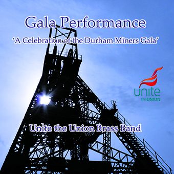 CD front cover 'Gala Performance' - Unite The Union Band