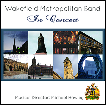 CD front cover 'In Concert' - Wakefield Metropolitan Band