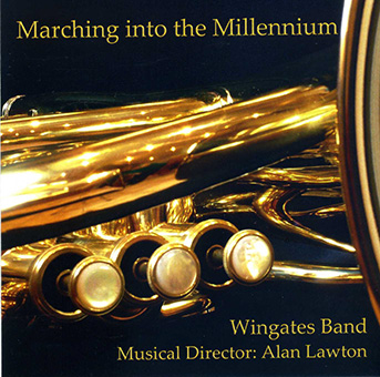 CD front cover 'Marching into the Millennium' - Wingates Band