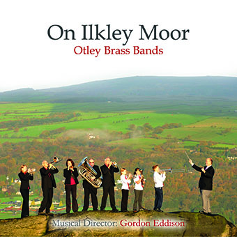 CD front cover 'On Ilkley Moor' - Otley Bands