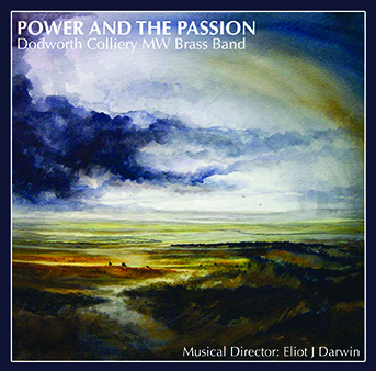 CD front cover 'Power and the Passion' - Dodworth Colliery Band