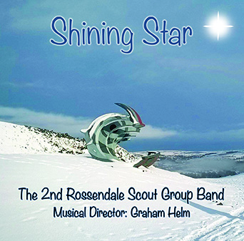 CD front cover 'Shining Star' - 2nd Rossendale Scout Group Band