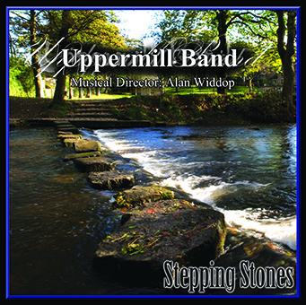 CD front cover 'Stepping Stones' - Uppermill Band