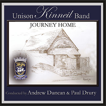 CD front cover 'Journey Home' - Unison Kinneil Band
