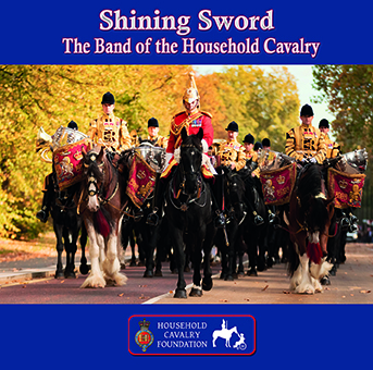 Shining Sword The Band of The Household Cavalry recording